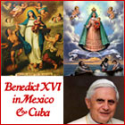 Pope Benedict XVI Apostolic Journey to Mexico and Cuba 2012