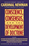 John Henry Newman: Conscience, Consensus and the Development of Doctrine (Anthology)