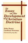 John Henry Newman: An Essay On Development Of Christian Doctrine